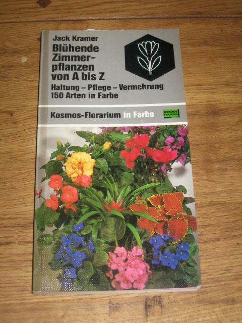 bl hende zimmerpflanzen von a z 150 arten kosmos fachbuch jack kramer ebay. Black Bedroom Furniture Sets. Home Design Ideas
